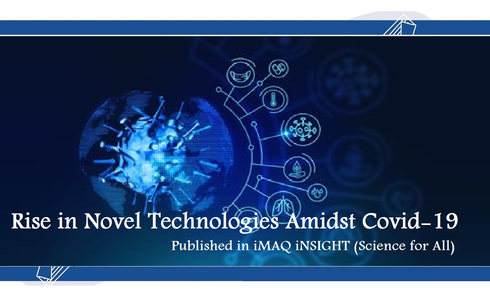 Rise in Novel Technologies