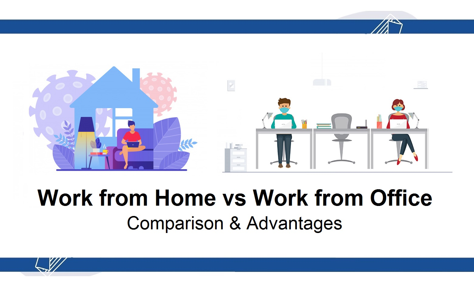 Work from Home vs Work from Office