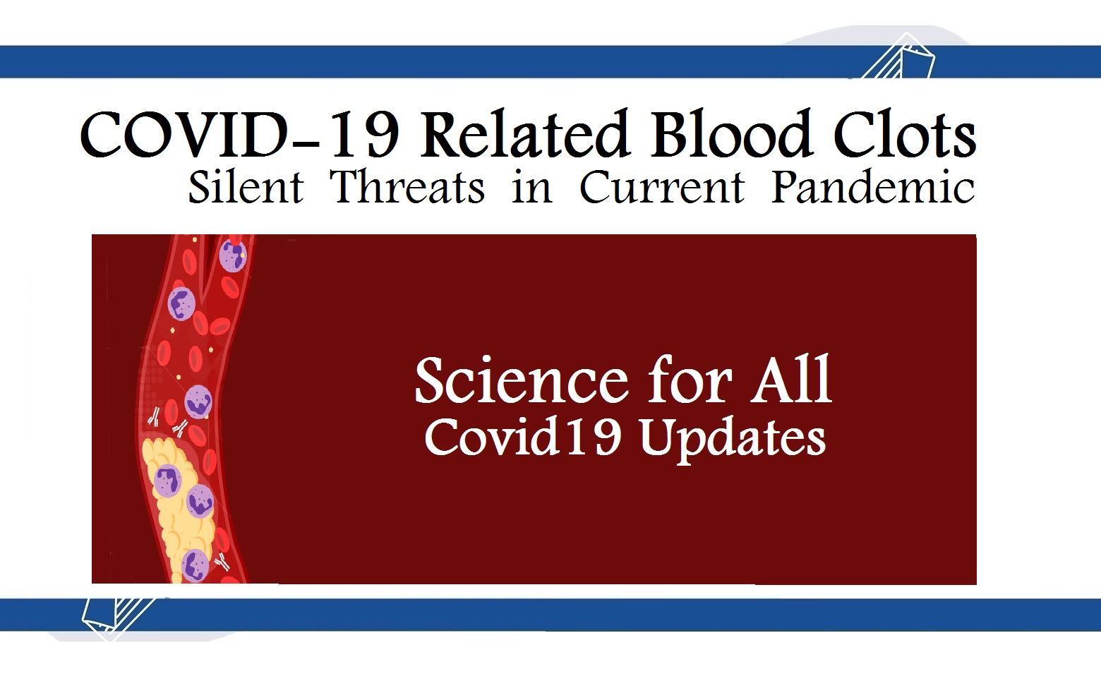 COVID-19 Related Blood Clots