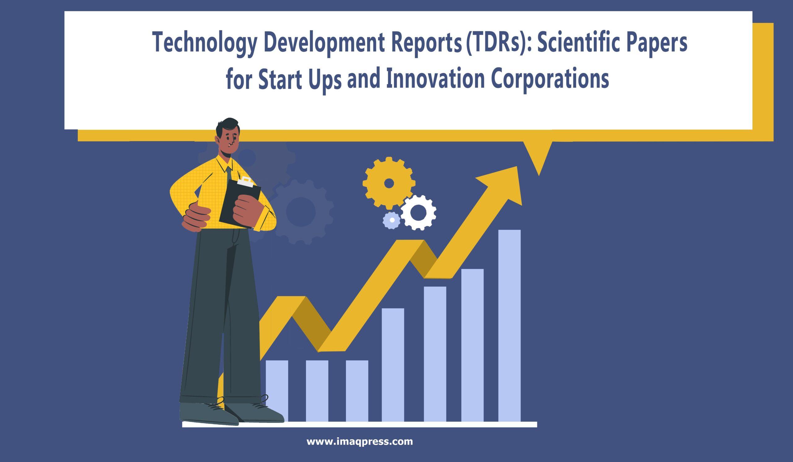 Technology Development Reports (TDRs)