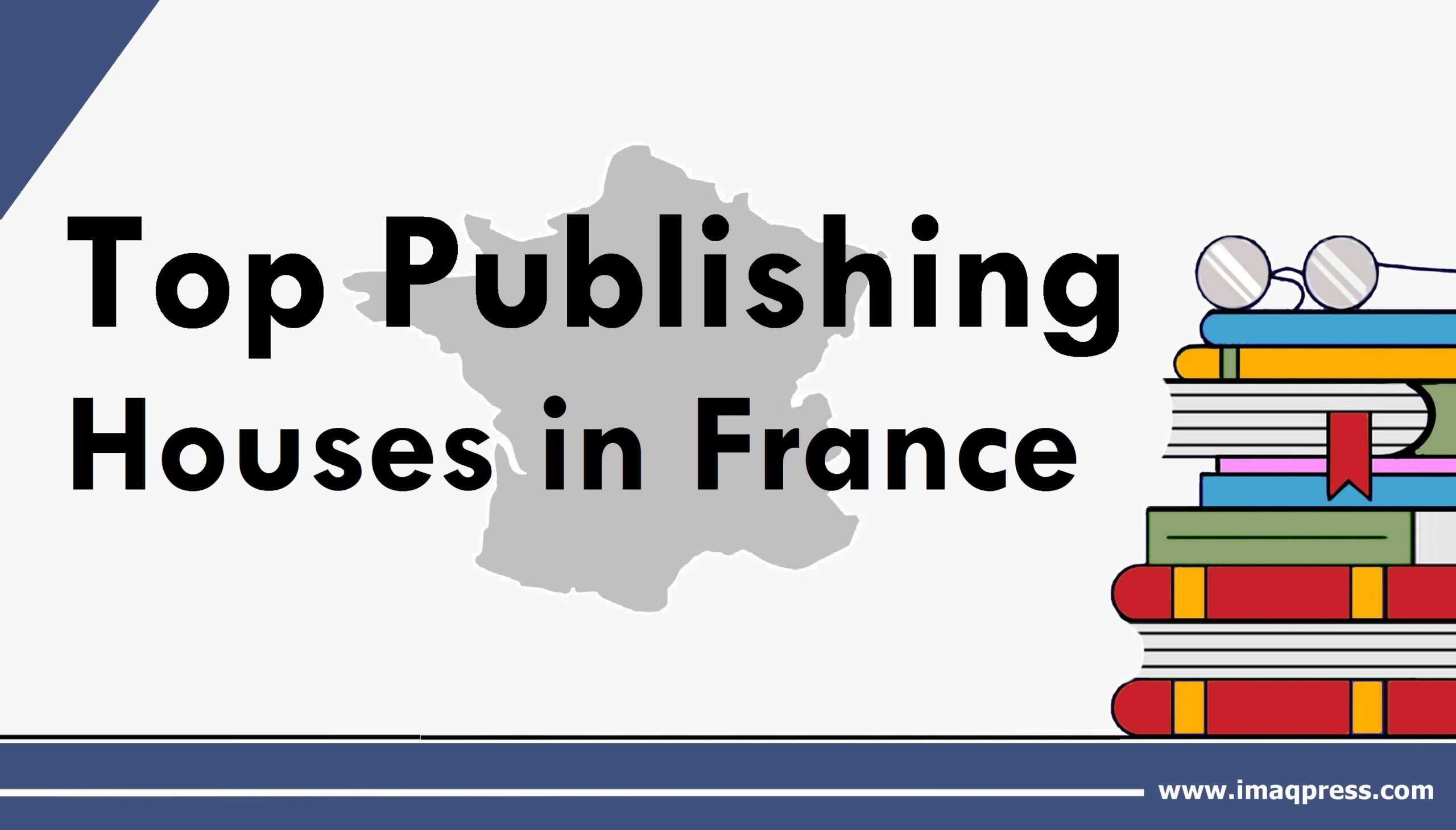 Top Publishing Houses in France