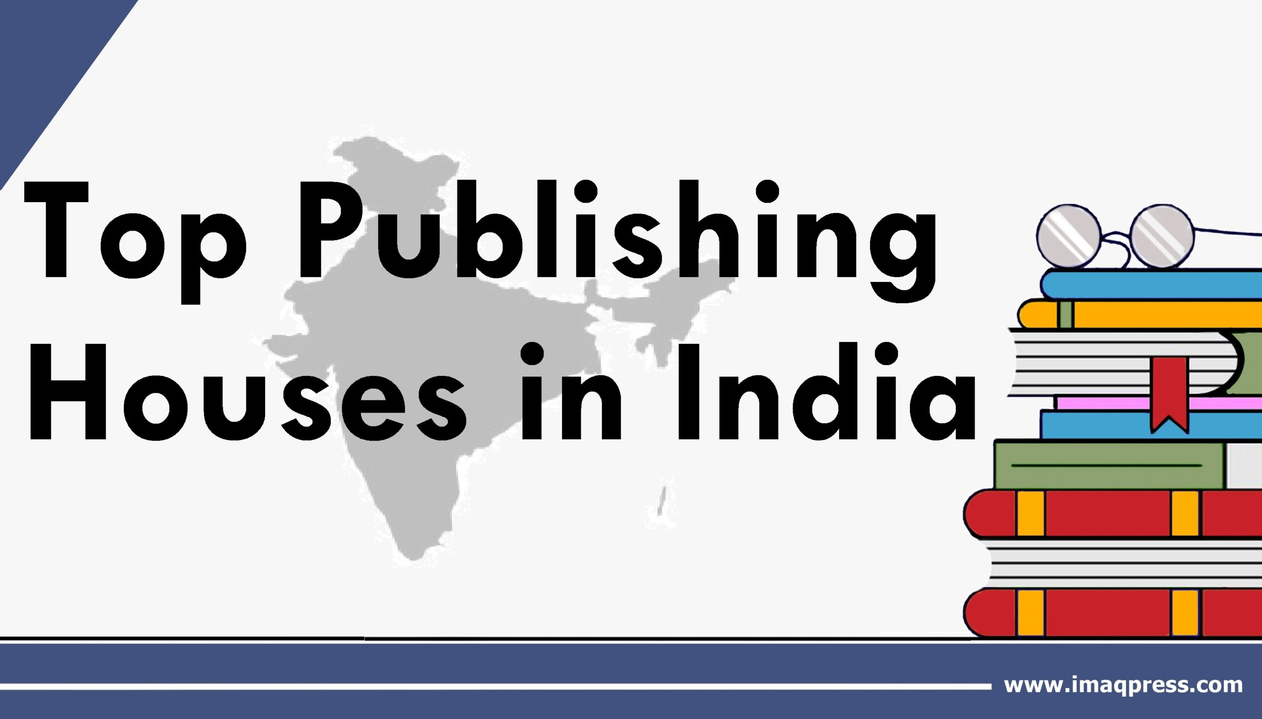 Top Publishing Houses in India – Updated 2021